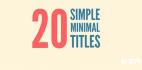 20个简单最小的标题 文本文字动画 AE模板
